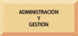 ciclo ADMINISTRACIoN Y gestiOn
